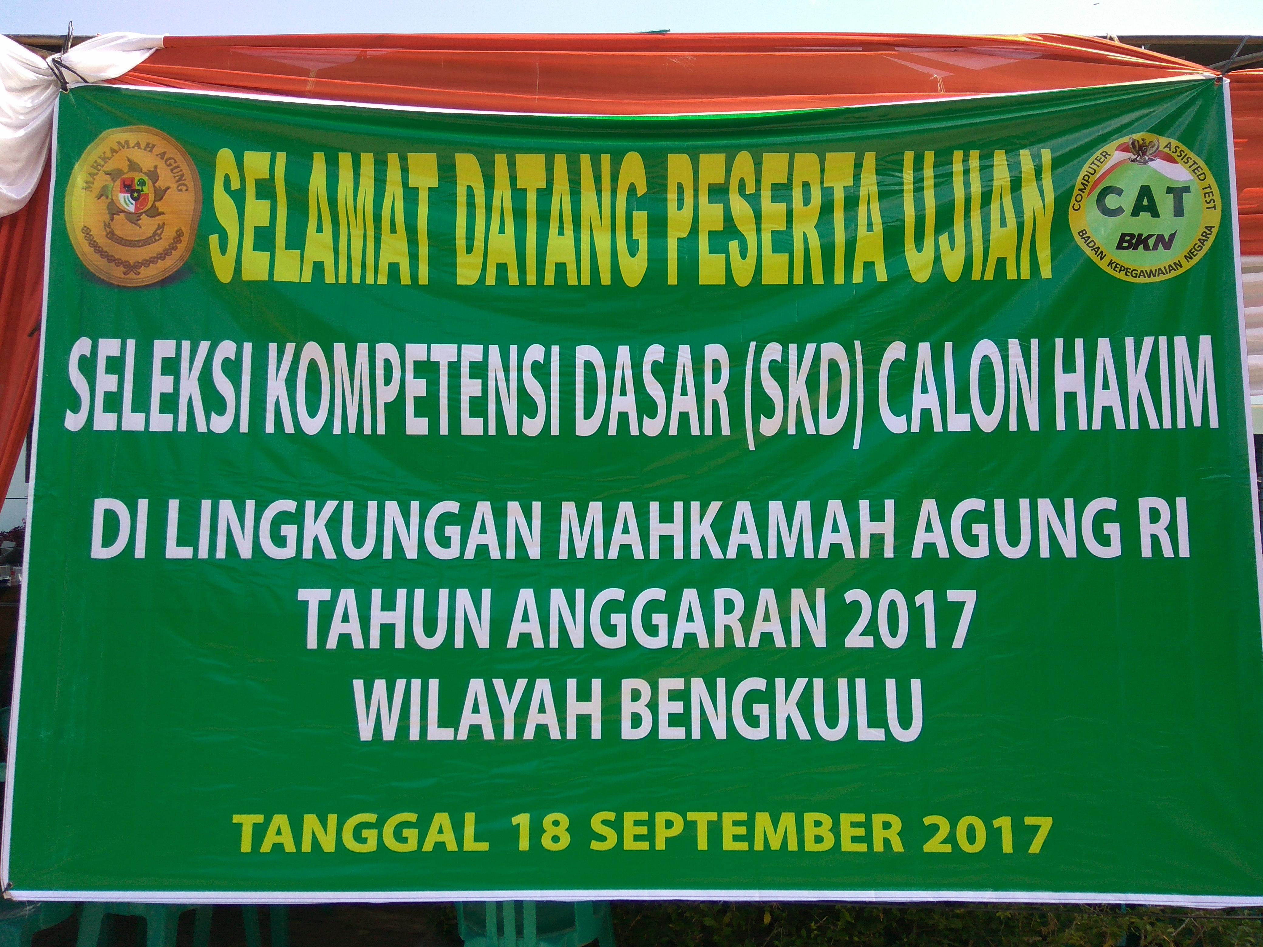 Pelaksanaan Seleksi Kompetensi Dasar Calon Hakim Mahkamah Agung RI Tahun Anggaran 2017